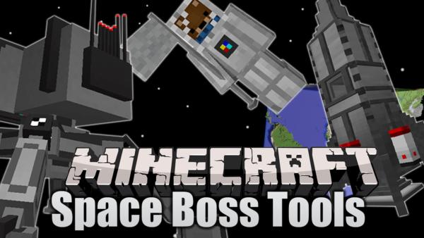Space-BossTools Мод 1.16.5/1.15.2 (Ракеты, спутники) [Обновлённый]