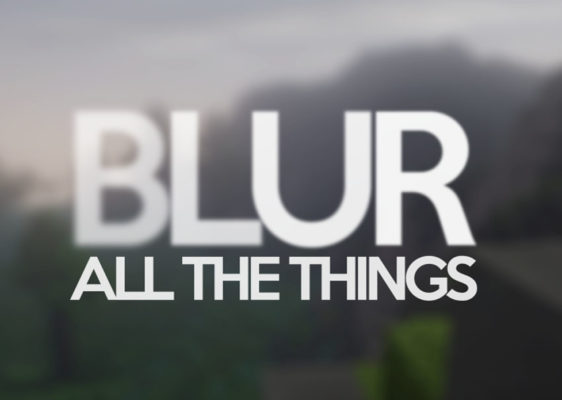 Blur мод 1.16.5 / 1.12.2