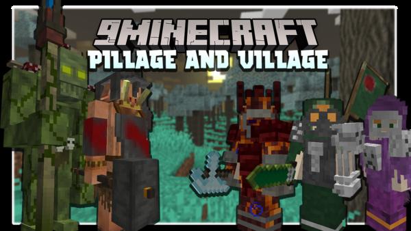 Pillage the Village мод 1.16.5 (Битвы, доспехи, мобы)