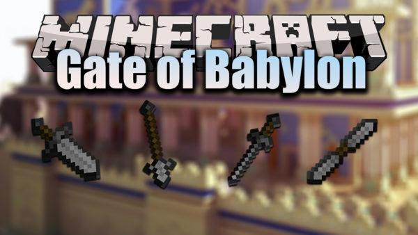 Gate of Babylon Мод 1.16.5 (Ванильное оружие)