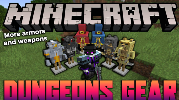 Dungeons Gear мод 1.16.5 (Много оружия)