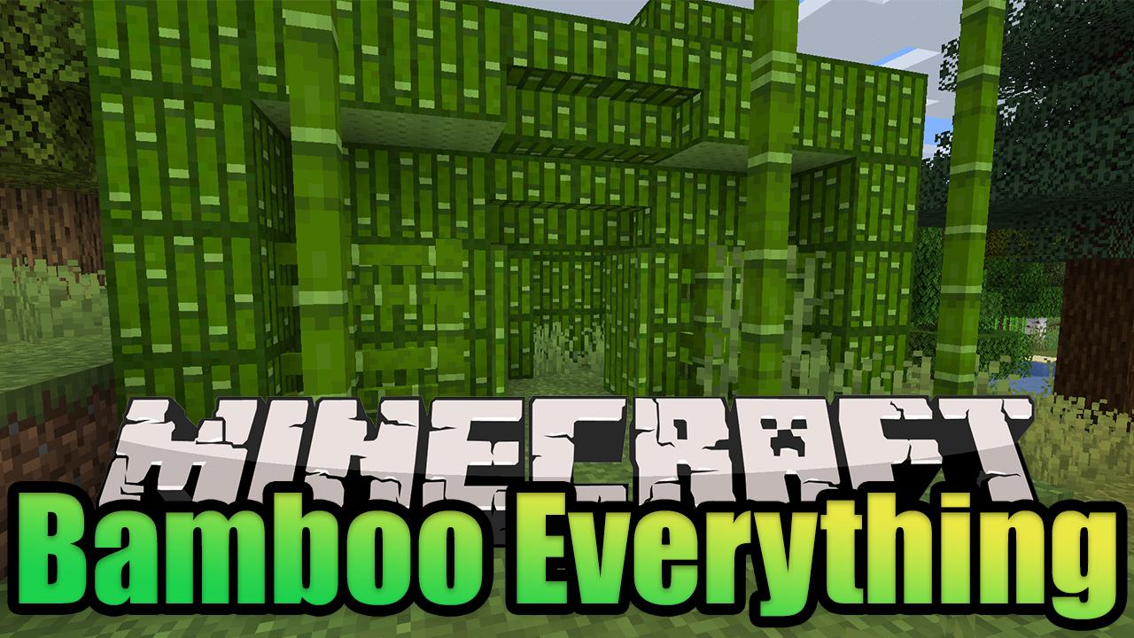 Bamboo Everything мод Майнкрафт