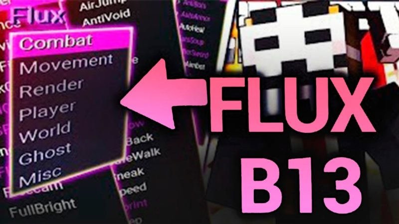 Flux B13 Hacked client for Minecraft 1.16.5/1.16.4