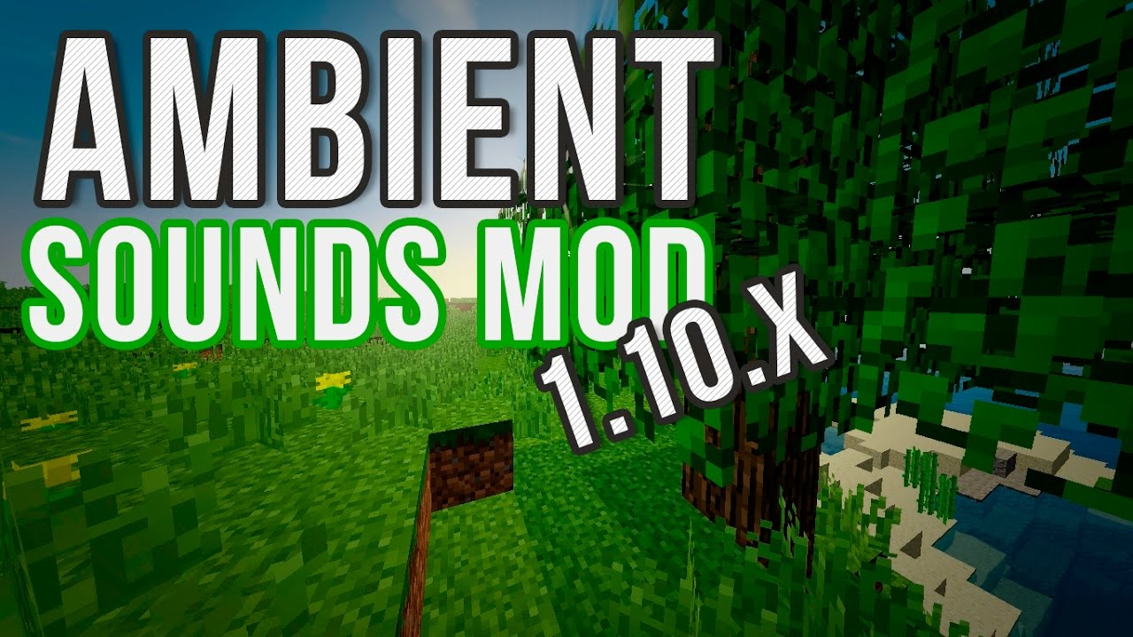 Ambient Sounds Mod 1.16.5/1.15.2 (Listen to the Sounds of Nature)