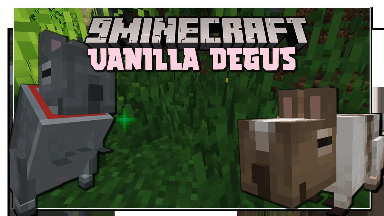Vanilla Degus Мод1.16.5 (Компаньон, питомец)